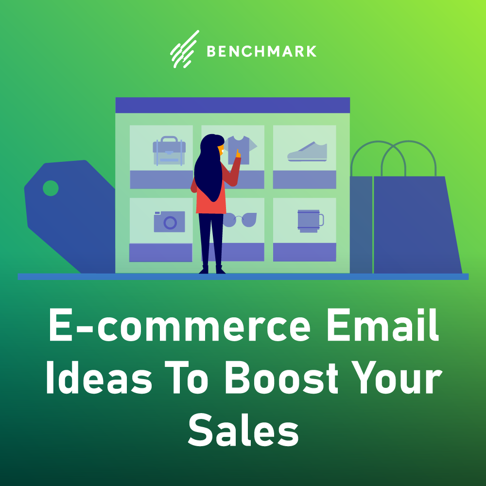 E-commerce Email Ideas To Boost Your Sales