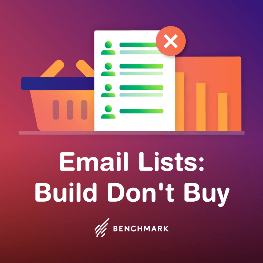 Email Lists: Build Don't Buy