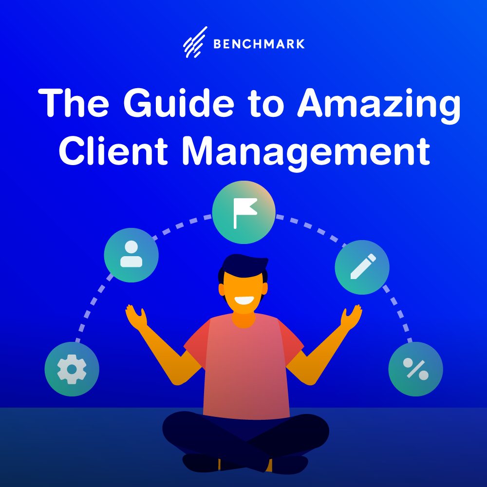 The Guide to Amazing Client Management