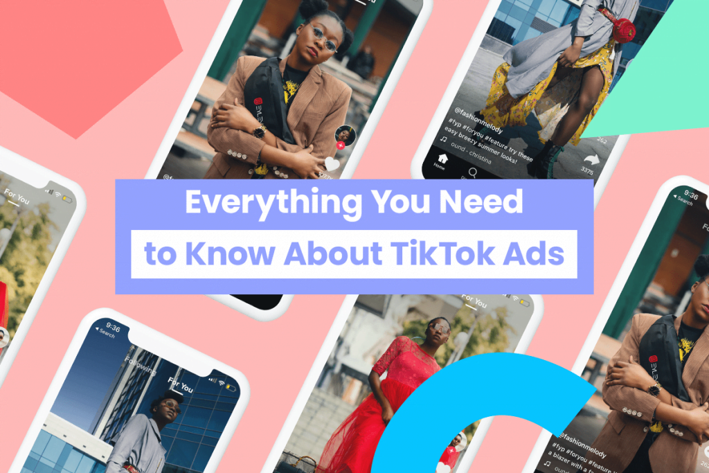 Everything You Need to Know About TikTok Ads - Later Blog