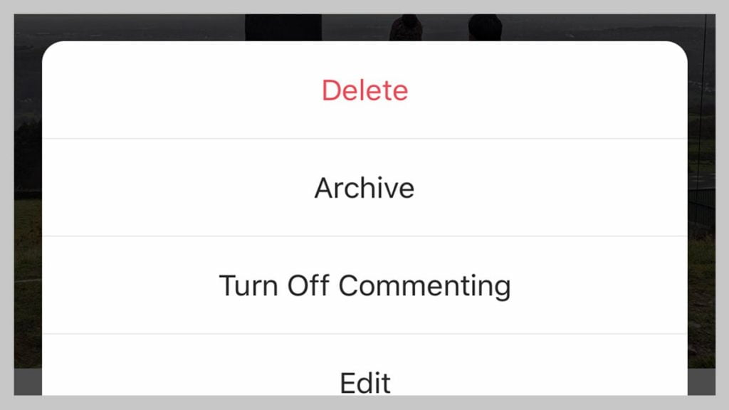 Screenshot of Instagram  Delete Archive Turn off Commenting or Edit options