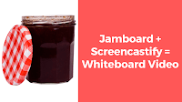 Jamboard + Screencastify = Whiteboard Video