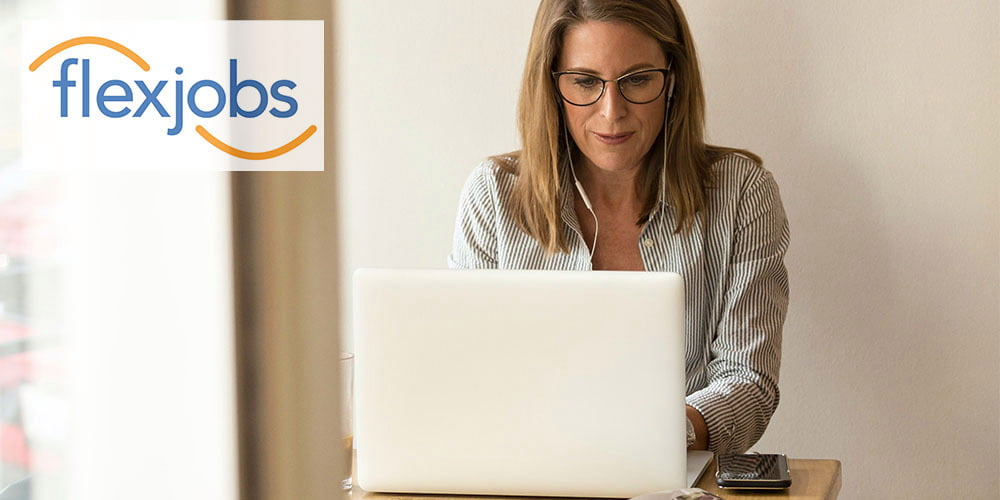Love working from home? Browse 30,000+ remote listings with FlexJobs