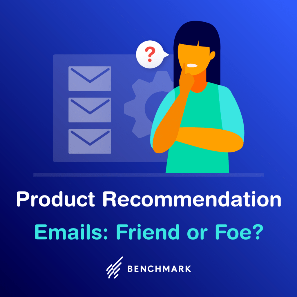 Product Recommendation Emails: Friend or Foe?