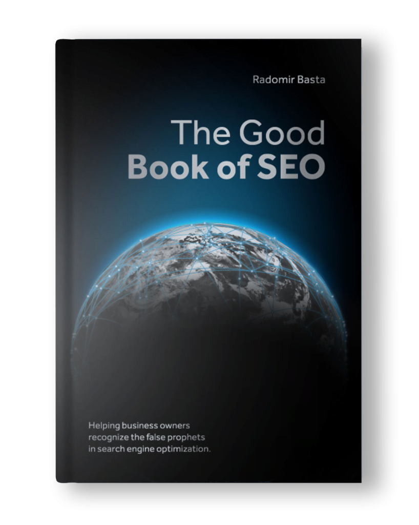 The Good Book of SEO by Radomir Basta