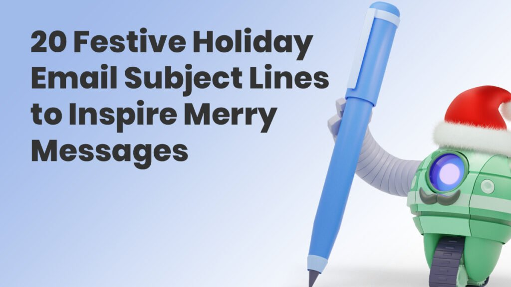 20 Holiday Email Subject Lines to Inspire Merry Messages | AWeber