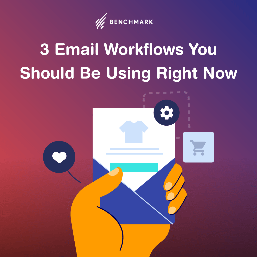 3 Email Workflows You Should Be Using Right Now