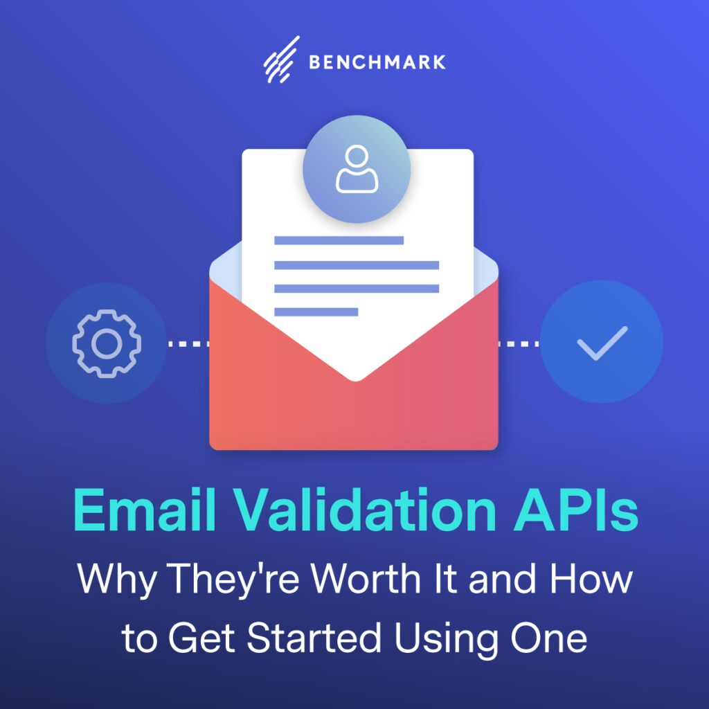 Email Validation APIs: Why They're Worth It and How to Get Started Using One