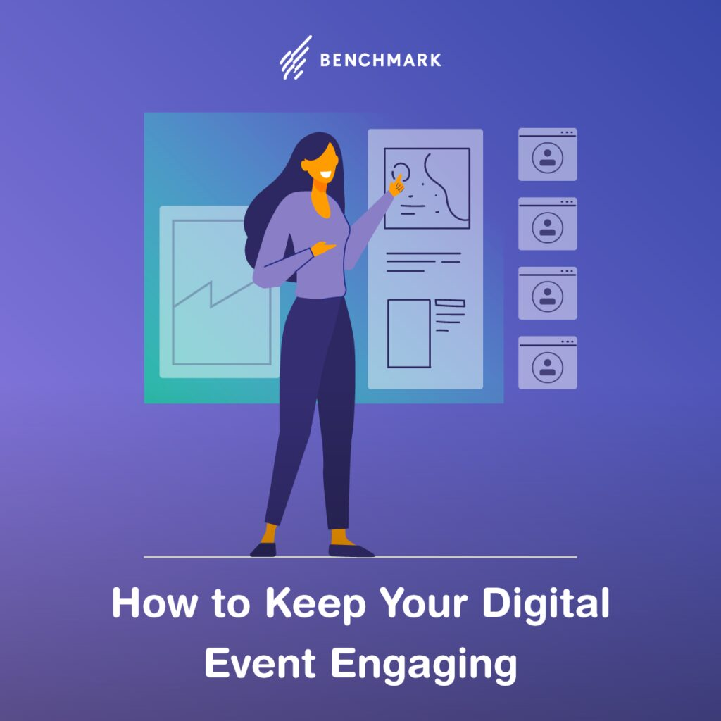 How to Keep Your Digital Event Engaging